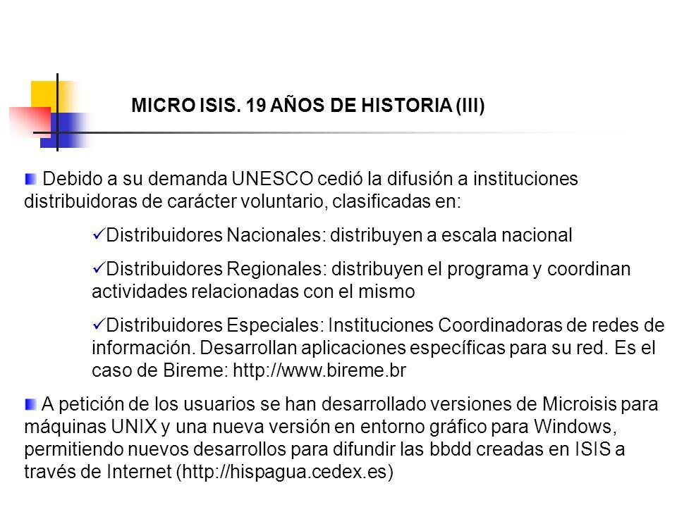 MICRO ISIS. 19 AÑOS DE HISTORIA (III)