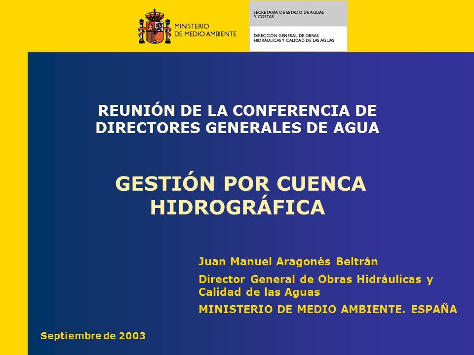 REUNIÓN DE LA CONFERENCIA DE DIRECTORES GENERALES DE AGUA GESTIÓN POR CUENCA HIDROGRÁFICA