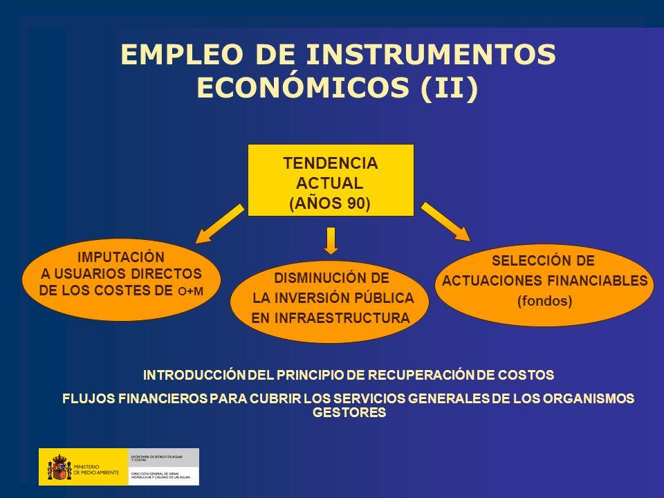EMPLEO DE INSTRUMENTOS ECONÓMICOS (II)
