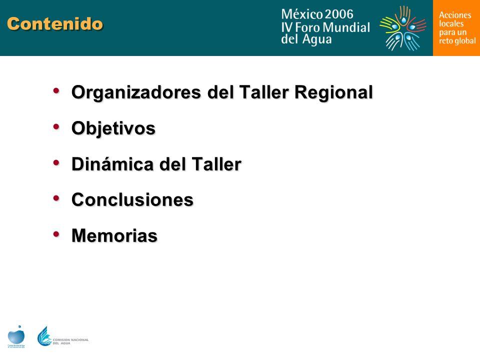 Organizadores del Taller Regional Objetivos Dinámica del Taller