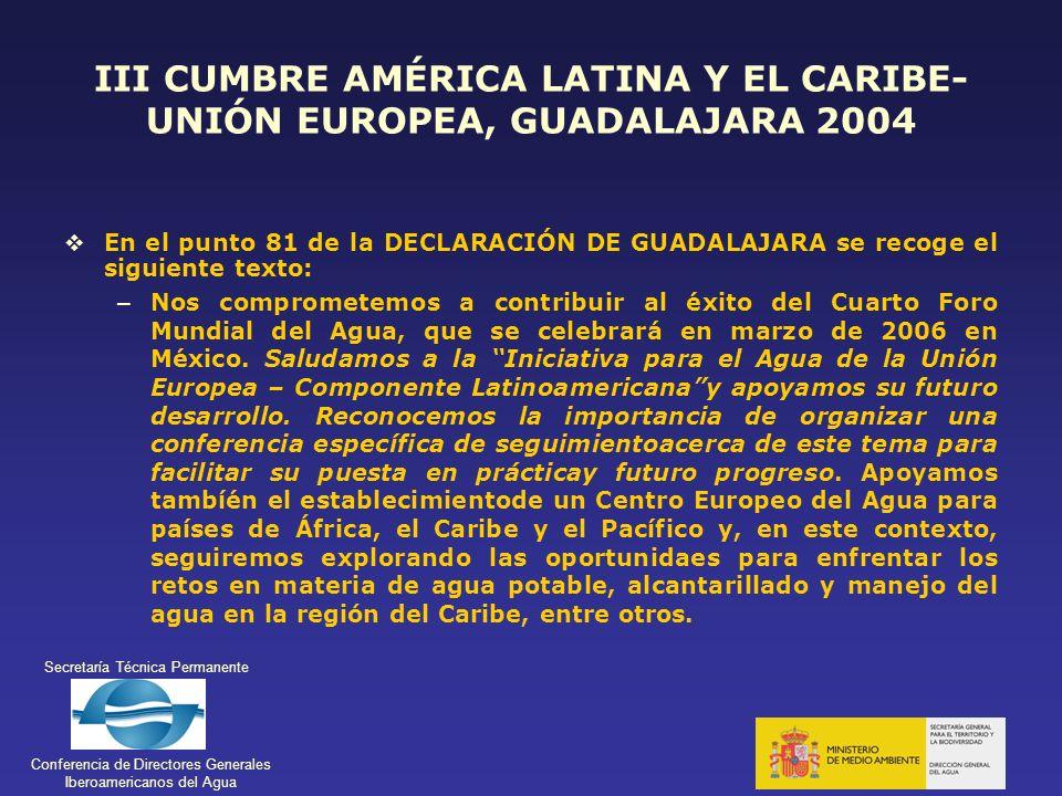 III CUMBRE AMÉRICA LATINA Y EL CARIBE-UNIÓN EUROPEA, GUADALAJARA 2004