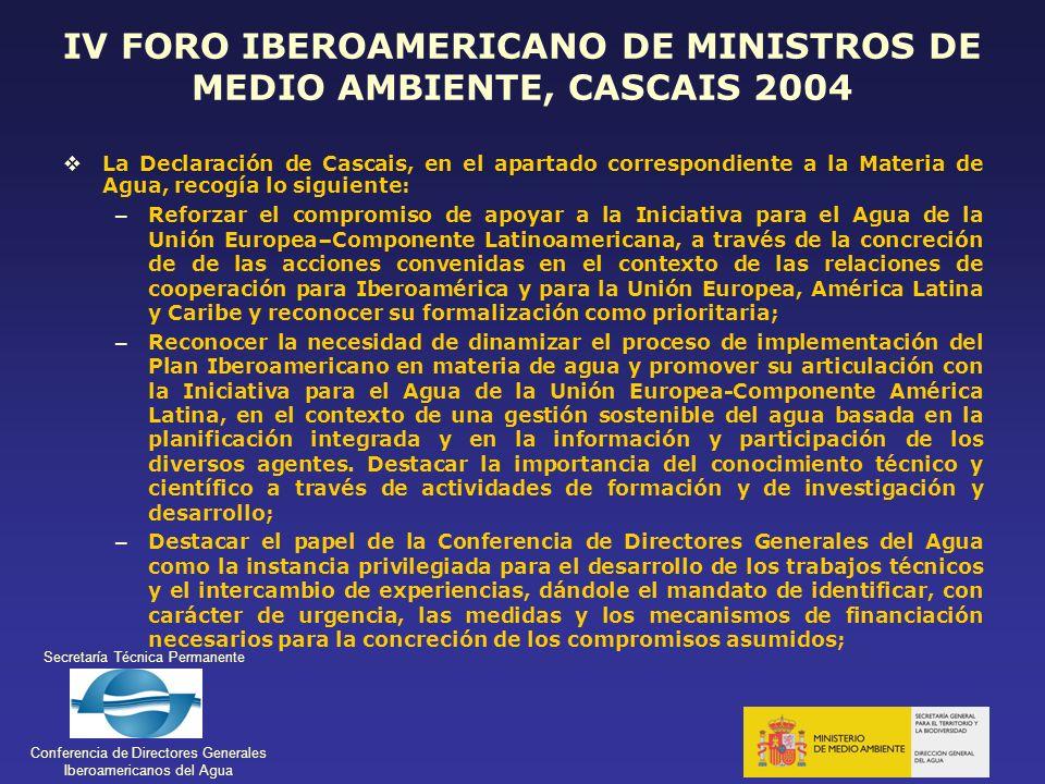 IV FORO IBEROAMERICANO DE MINISTROS DE MEDIO AMBIENTE, CASCAIS 2004