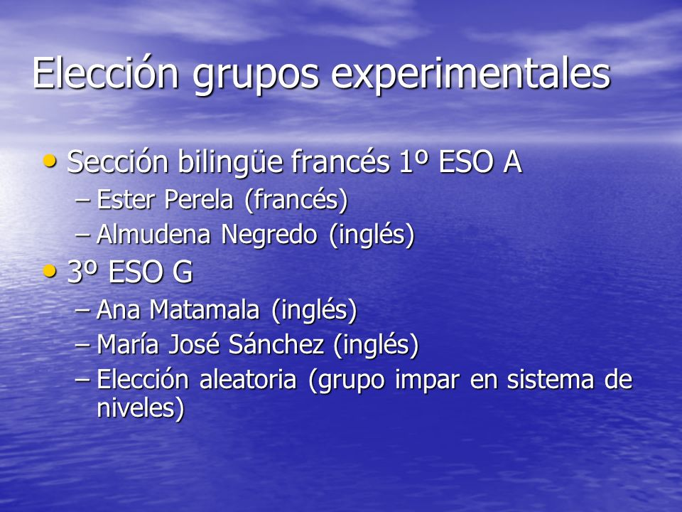 Elección grupos experimentales