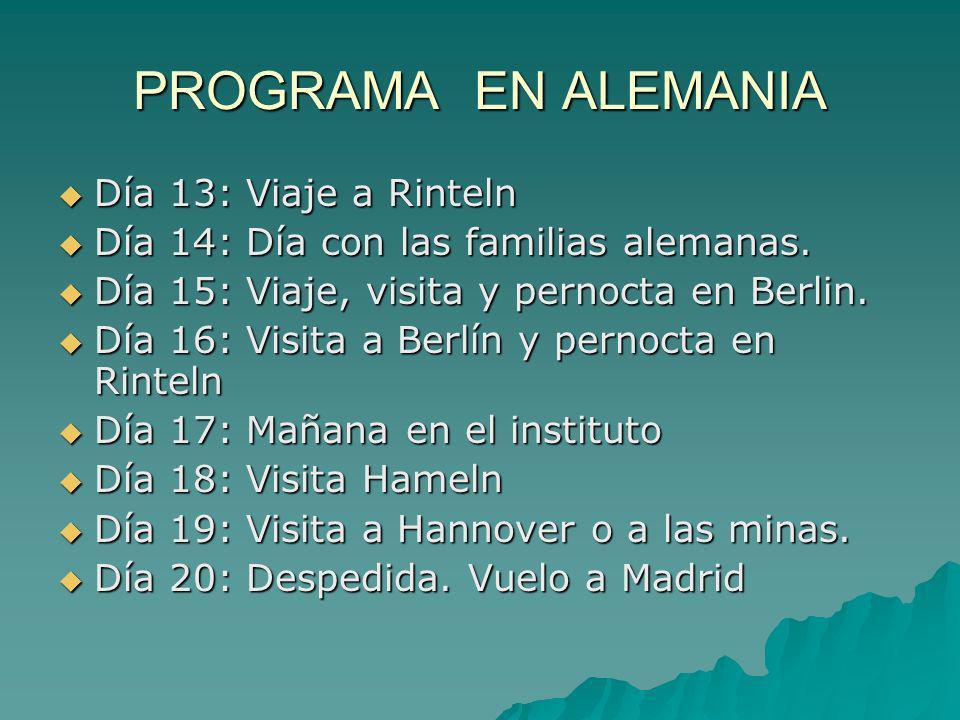 PROGRAMA EN ALEMANIA Día 13: Viaje a Rinteln