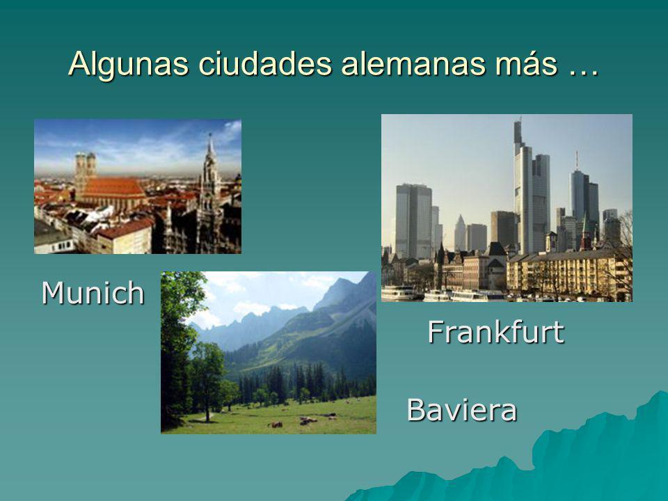 Algunas ciudades alemanas más …