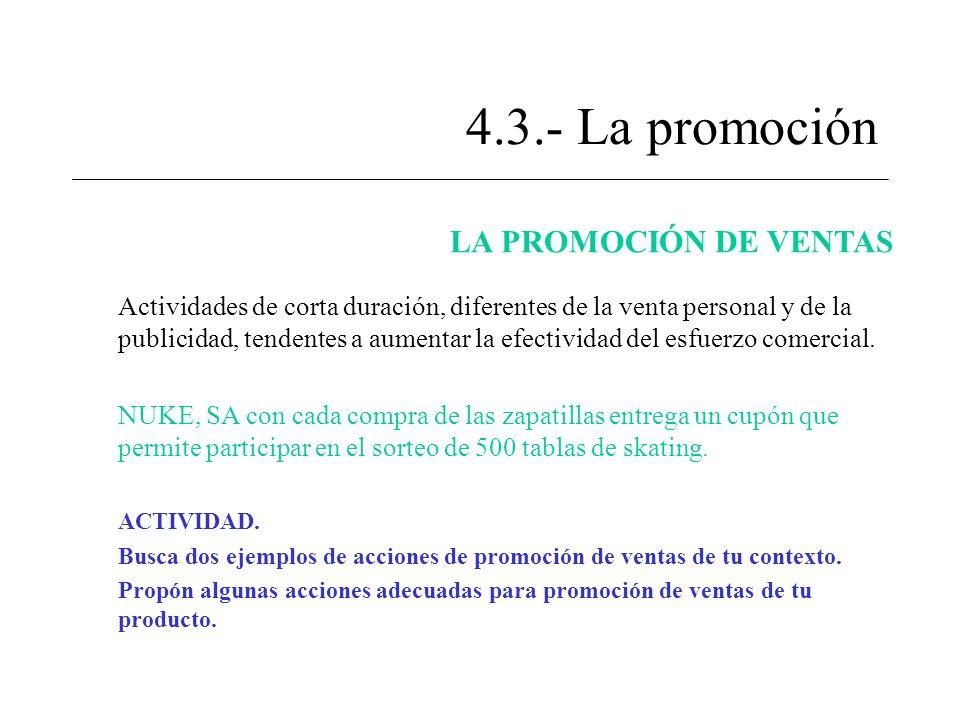 4.3.- La promoción LA PROMOCIÓN DE VENTAS