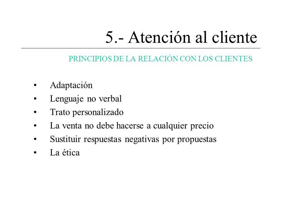 5.- Atención al cliente Adaptación Lenguaje no verbal