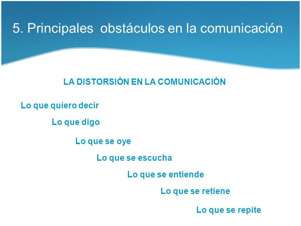 5. Principales obstáculos en la comunicación