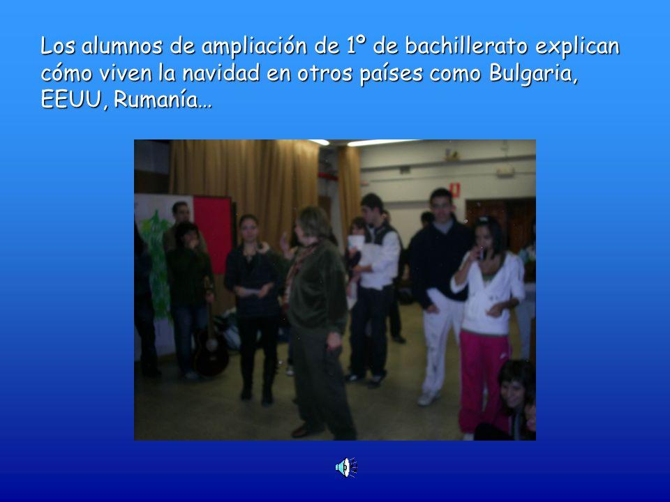 Los alumnos de ampliación de 1º de bachillerato explican cómo viven la navidad en otros países como Bulgaria, EEUU, Rumanía…