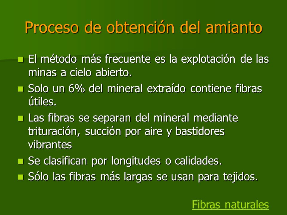Proceso de obtención del amianto