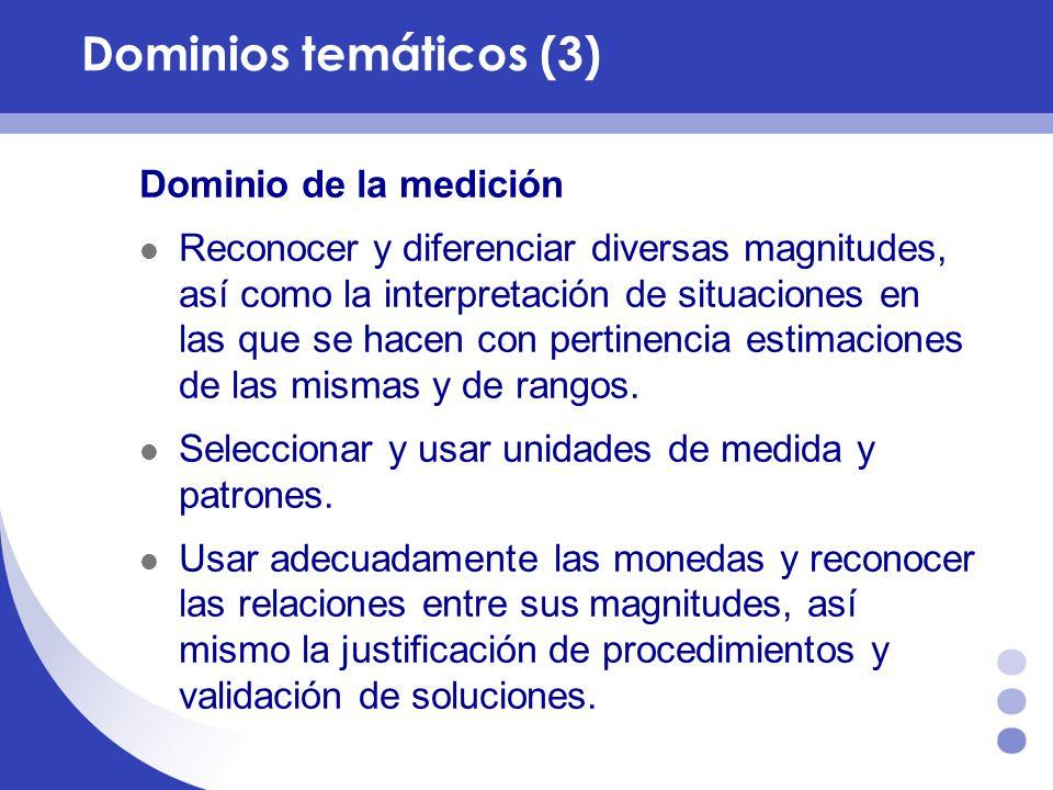 Dominios temáticos (3) Dominio de la medición