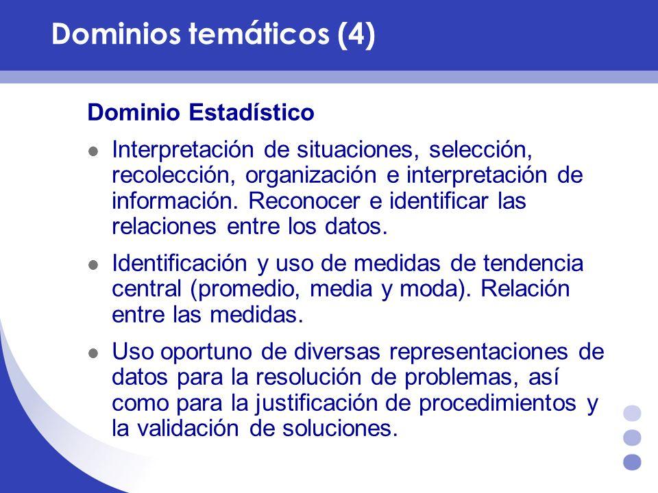 Dominios temáticos (4) Dominio Estadístico