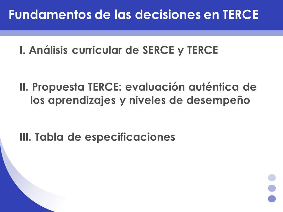 Fundamentos de las decisiones en TERCE