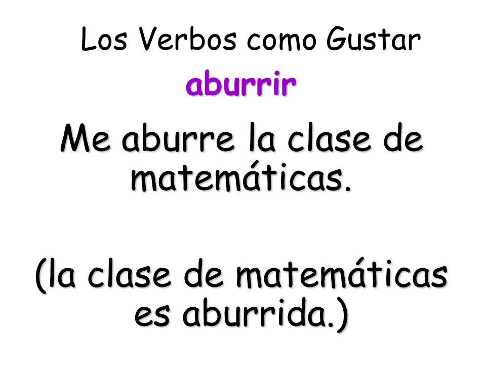Me aburre la clase de matemáticas.