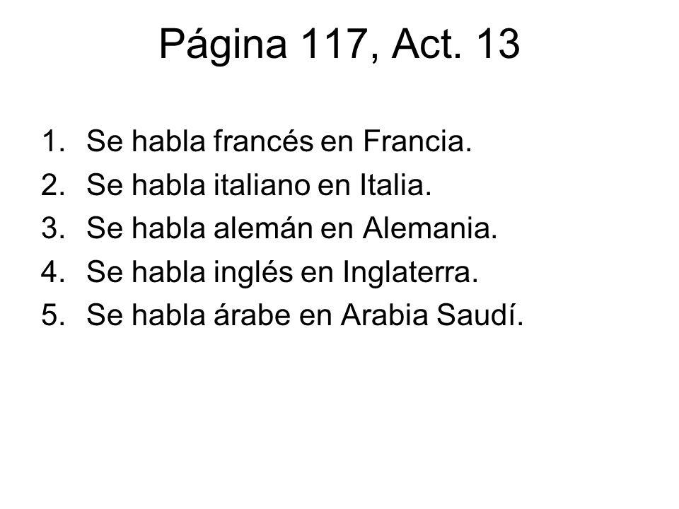 Página 117, Act. 13 Se habla francés en Francia.