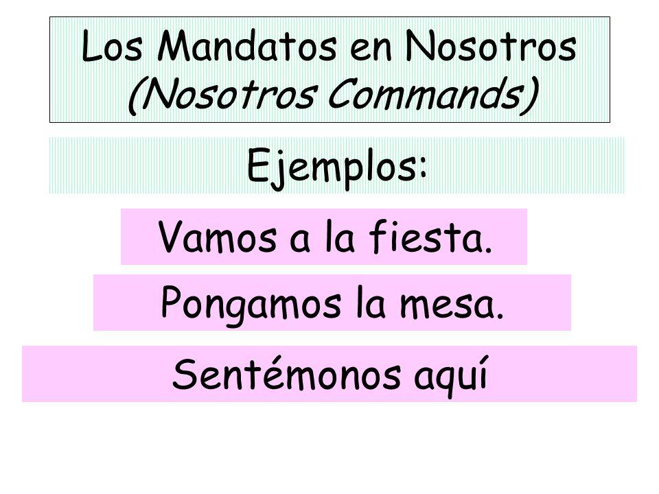 Los Mandatos en Nosotros (Nosotros Commands)