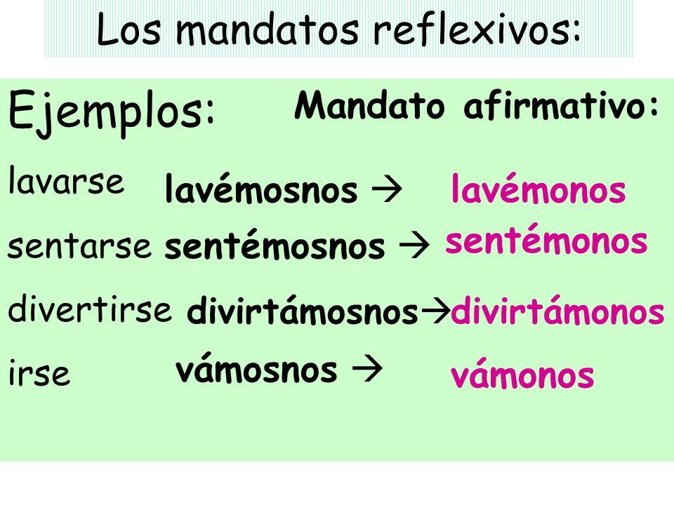 Los mandatos reflexivos: