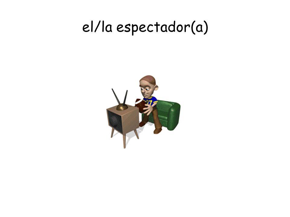 el/la espectador(a)