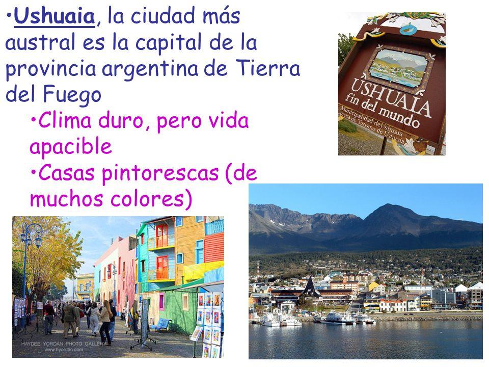 Ushuaia, la ciudad más austral es la capital de la provincia argentina de Tierra del Fuego