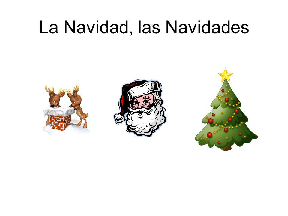 La Navidad, las Navidades