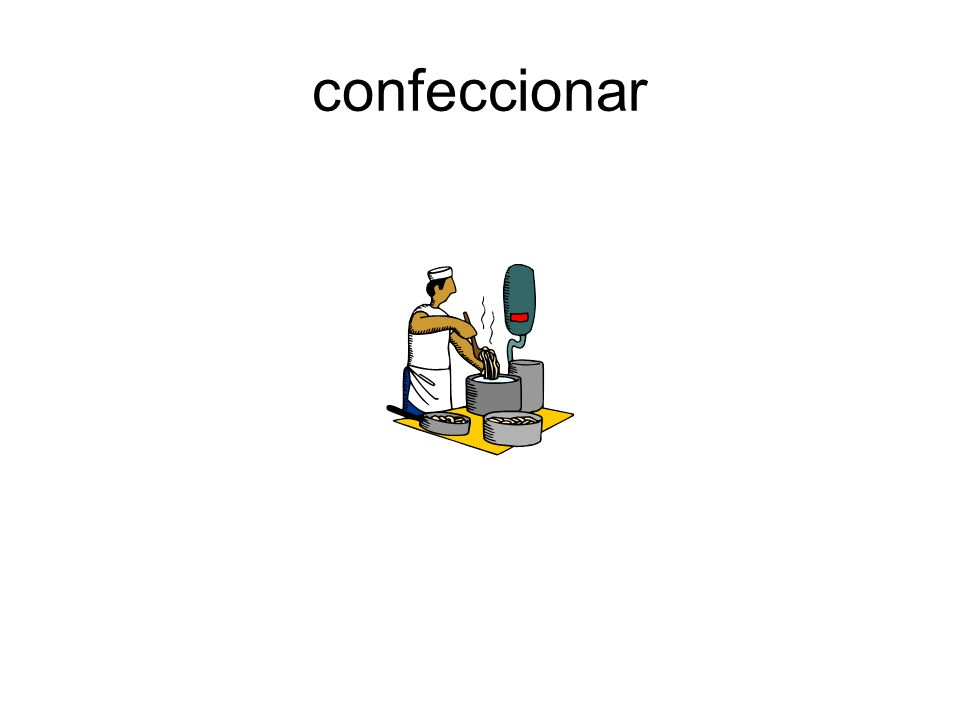 confeccionar