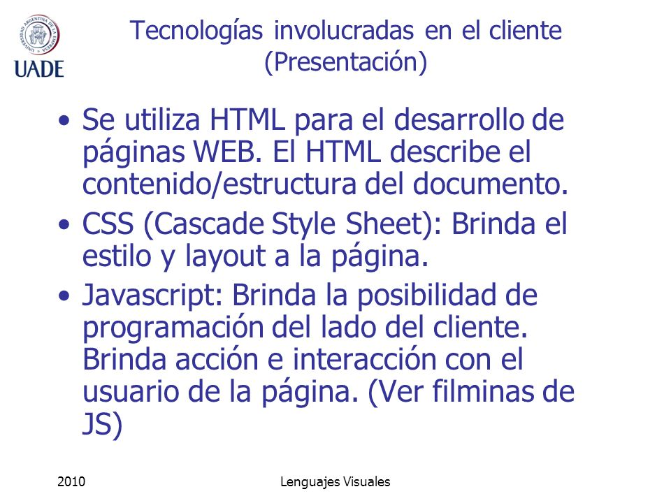 Tecnologías involucradas en el cliente (Presentación)