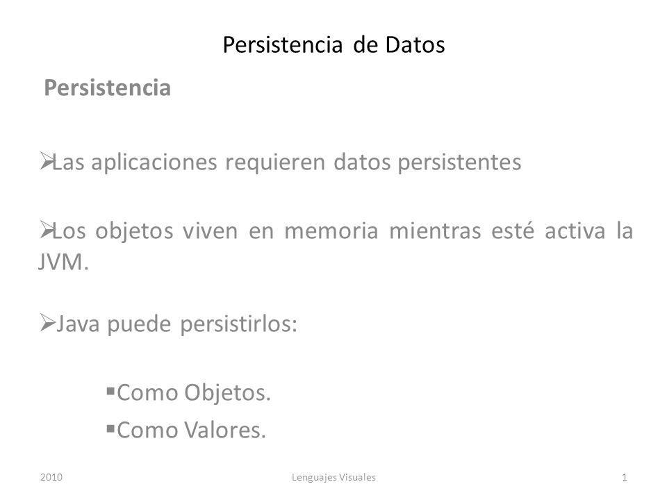 Las aplicaciones requieren datos persistentes