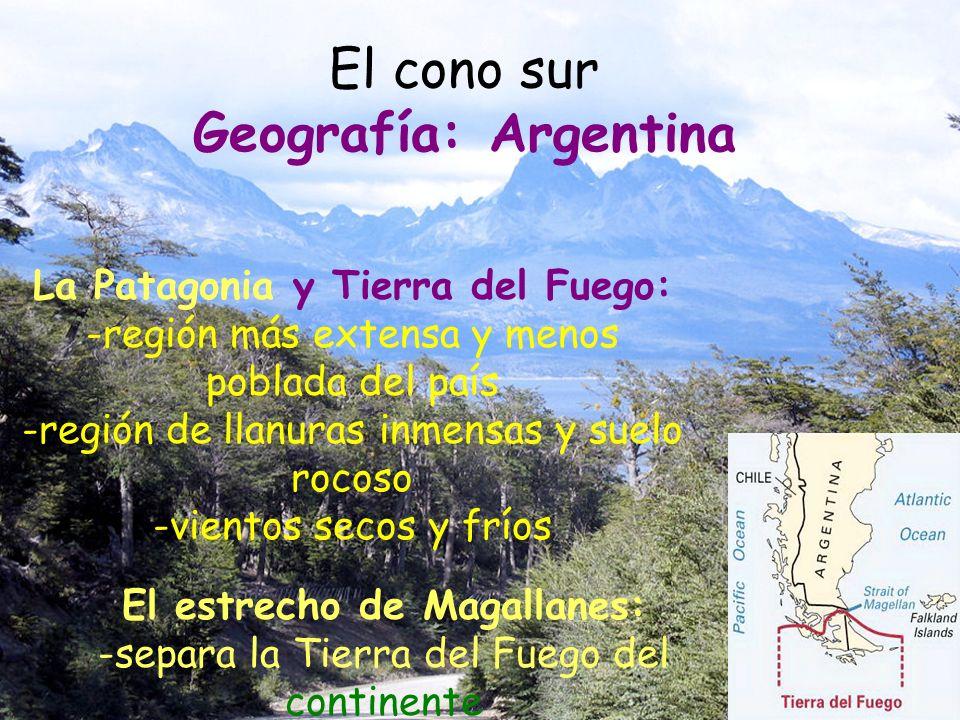 El cono sur Geografía: Argentina