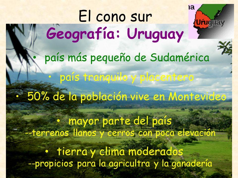 El cono sur Geografía: Uruguay