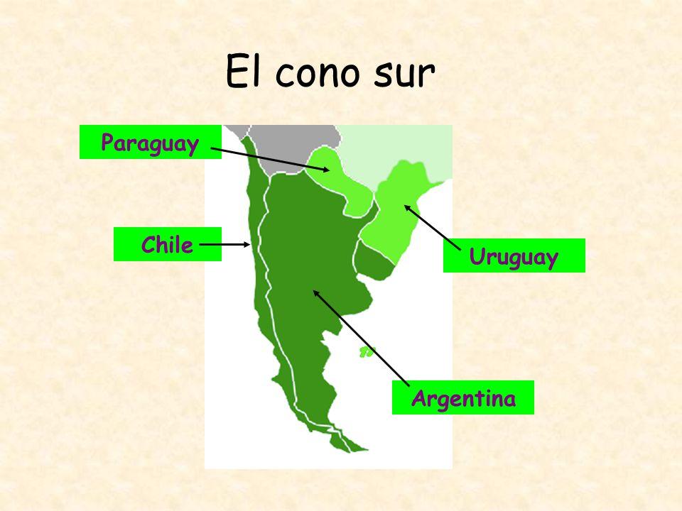El cono sur Paraguay Chile Uruguay Argentina