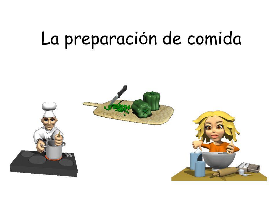 La preparación de comida