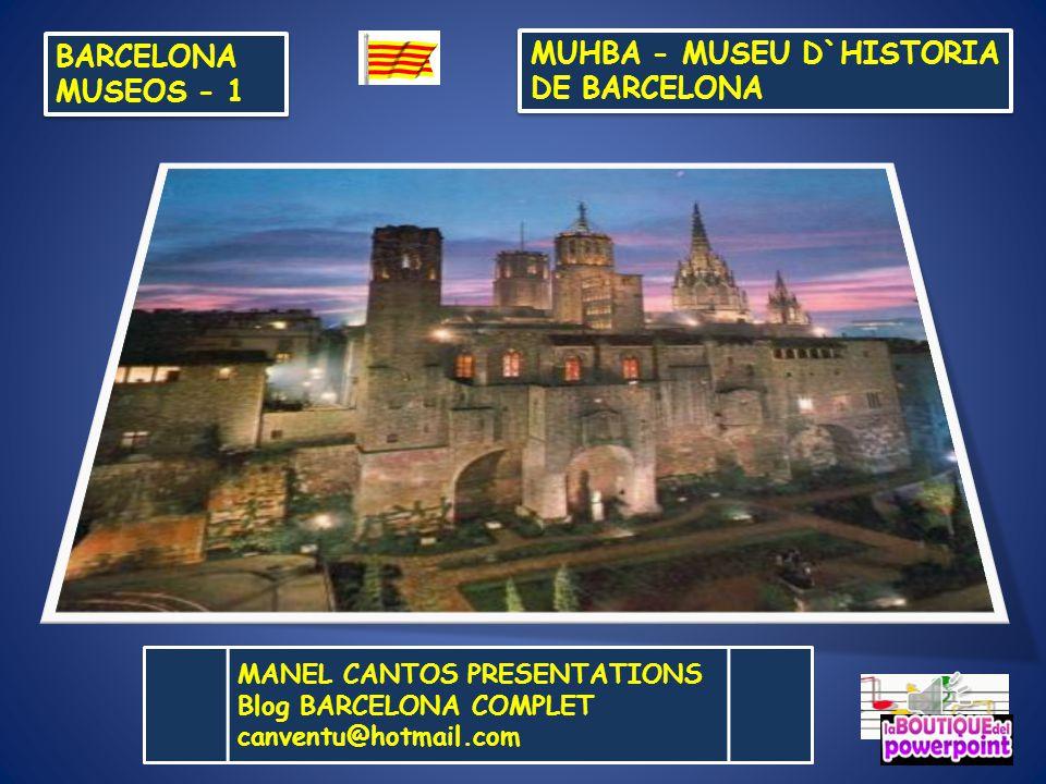 MUHBA - MUSEU D`HISTORIA DE BARCELONA - ppt descargar