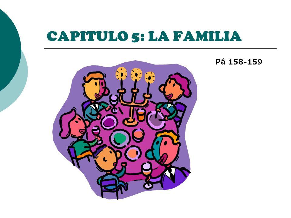 CAPITULO 5: LA FAMILIA Pá 158-159