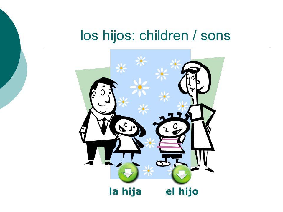 los hijos: children / sons