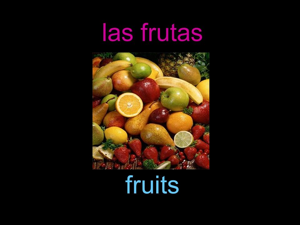 las frutas fruits