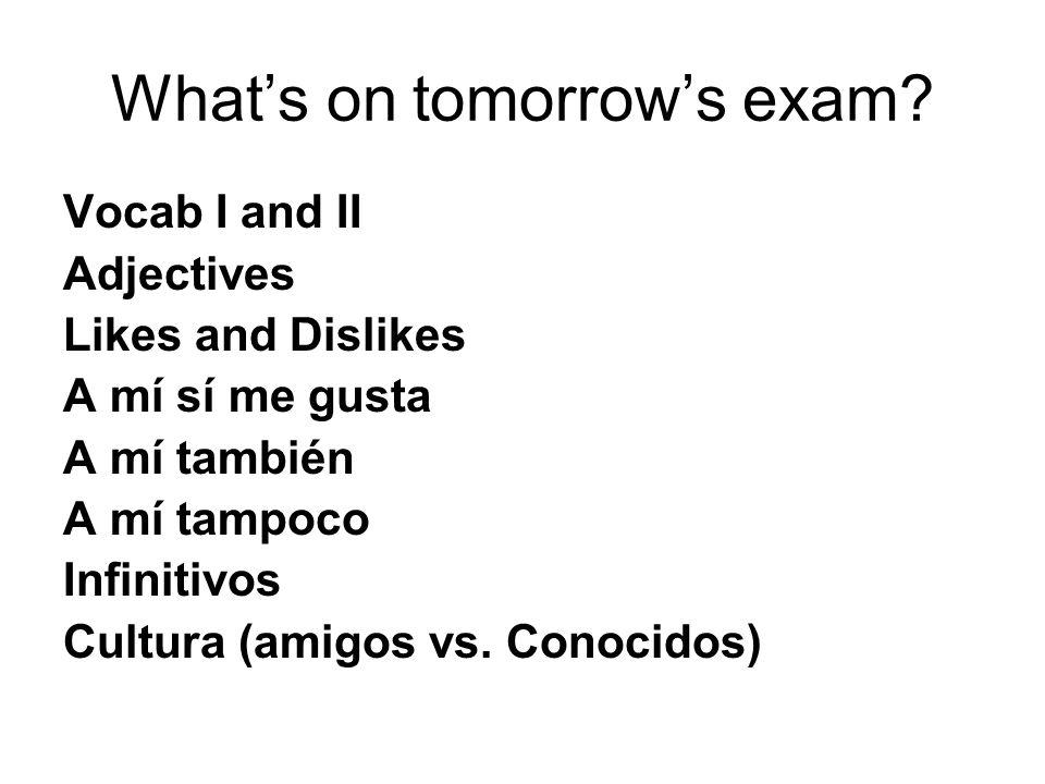 What's on tomorrow's exam