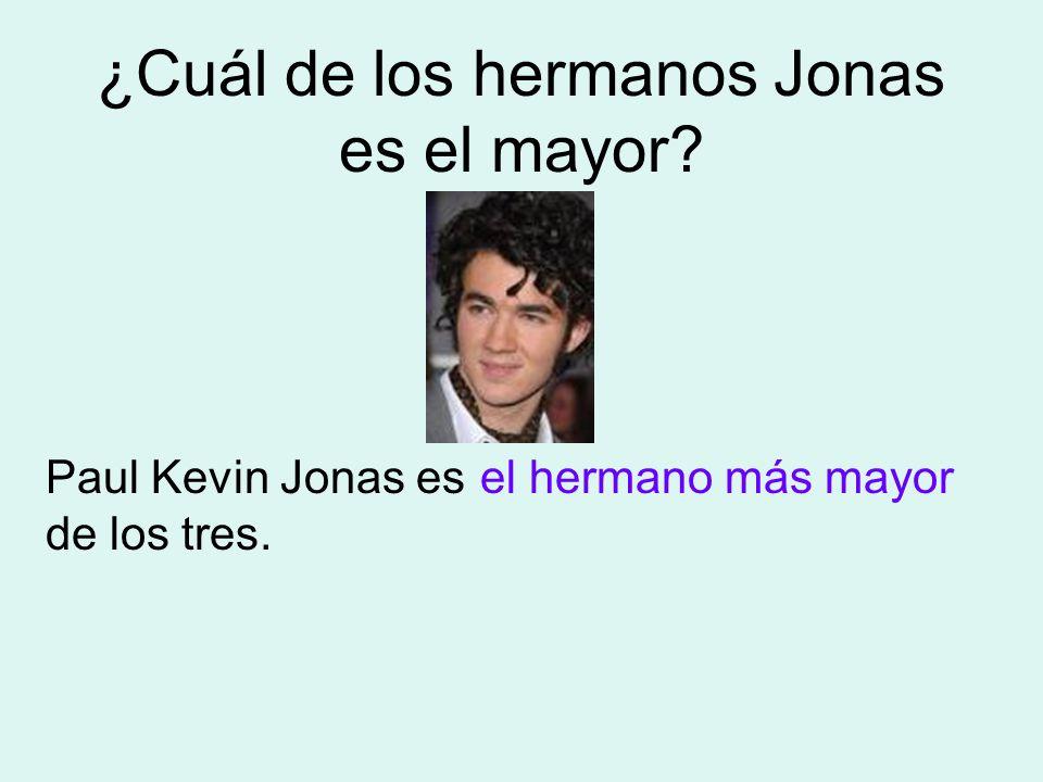 ¿Cuál de los hermanos Jonas es el mayor