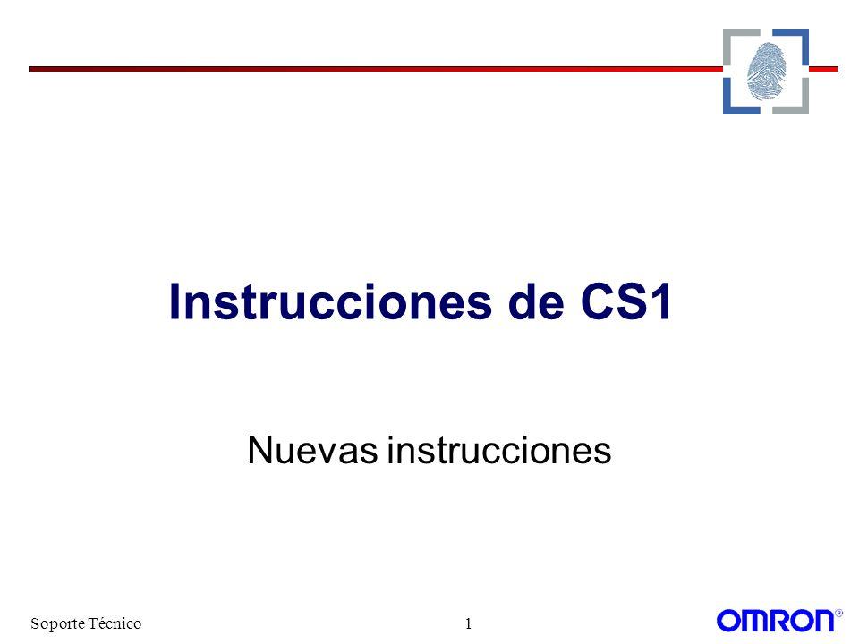 Instrucciones de CS1 Nuevas instrucciones Soporte Técnico