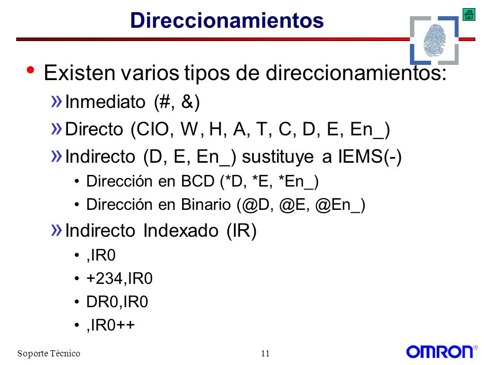 Existen varios tipos de direccionamientos: