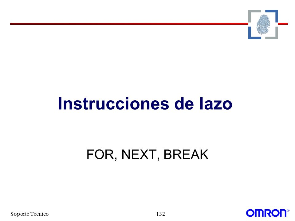 Instrucciones de lazo FOR, NEXT, BREAK Soporte Técnico