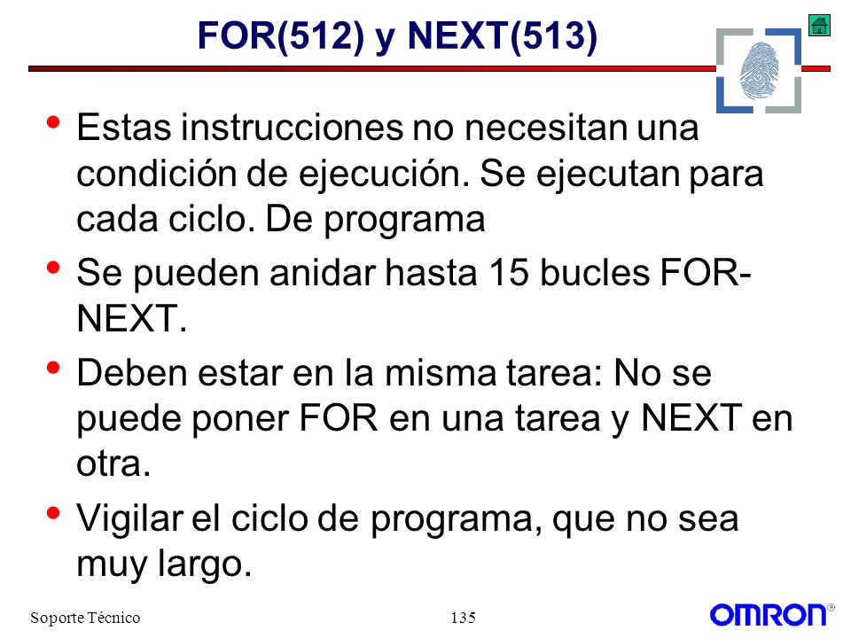 Se pueden anidar hasta 15 bucles FOR-NEXT.