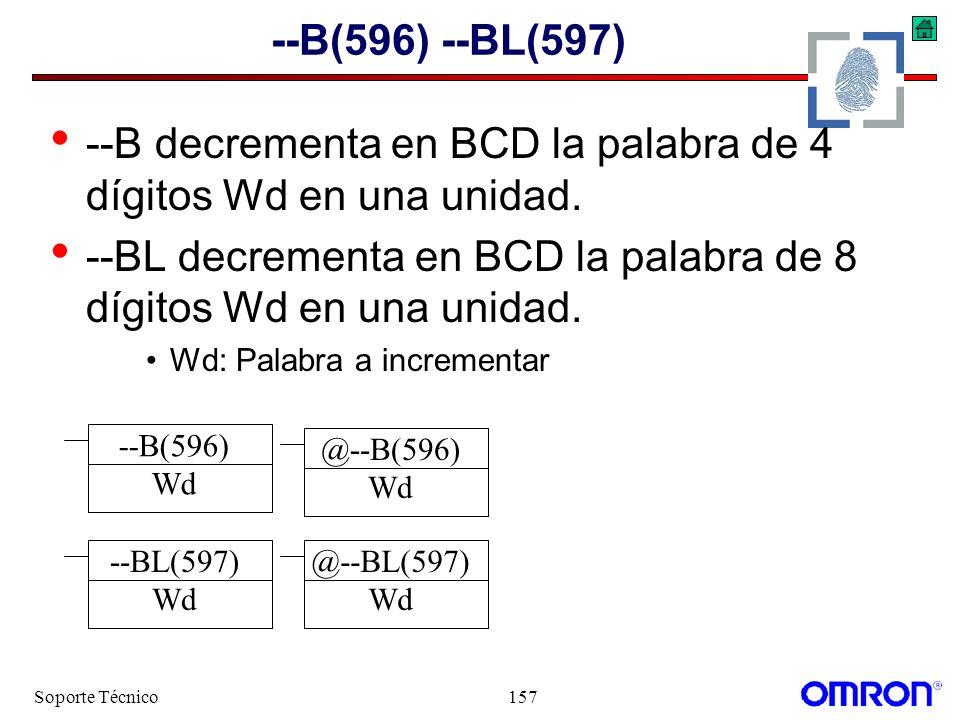 --B decrementa en BCD la palabra de 4 dígitos Wd en una unidad.