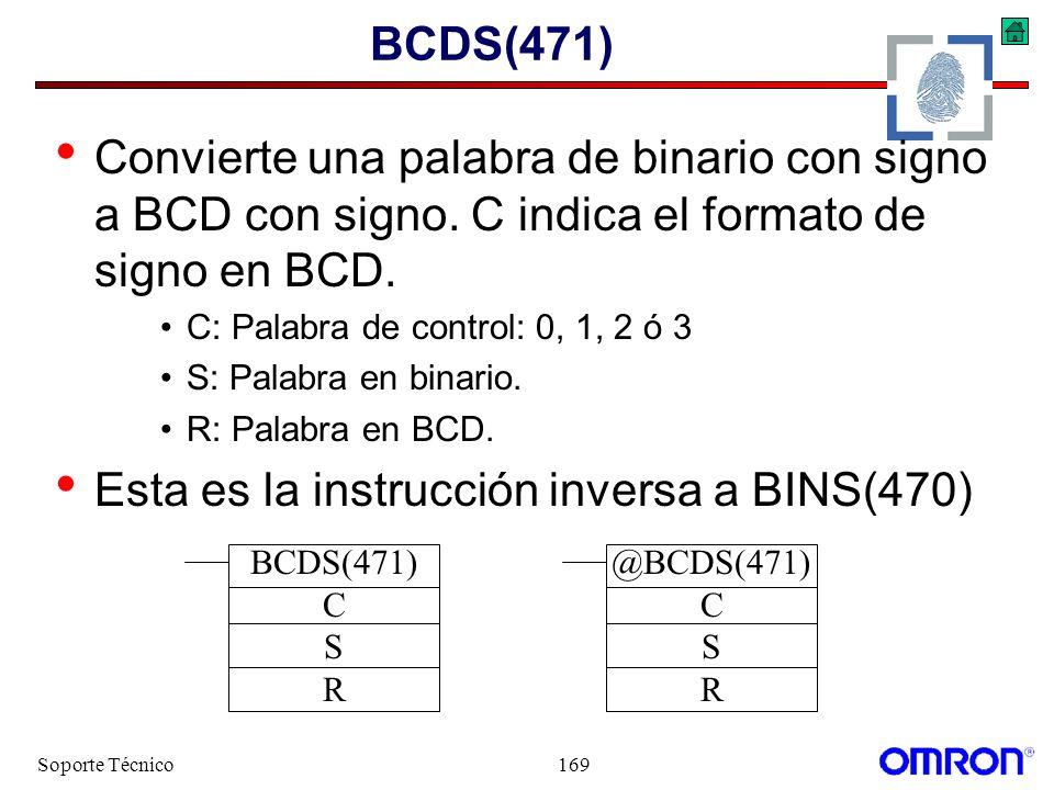 Esta es la instrucción inversa a BINS(470)