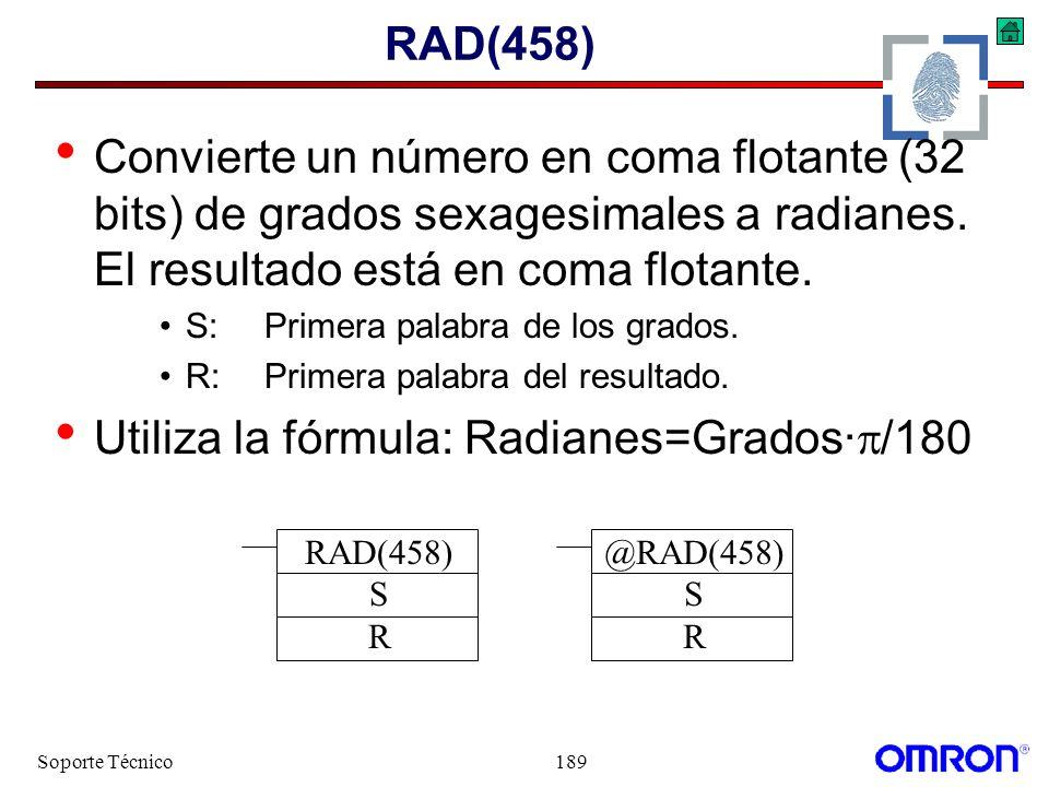 Utiliza la fórmula: Radianes=Grados·/180