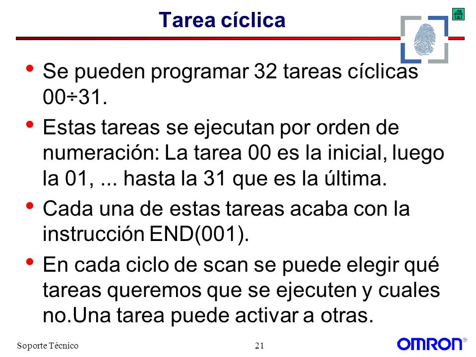 Se pueden programar 32 tareas cíclicas 00÷31.