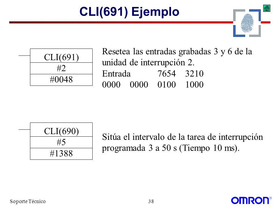CLI(691) Ejemplo Resetea las entradas grabadas 3 y 6 de la CLI(691)