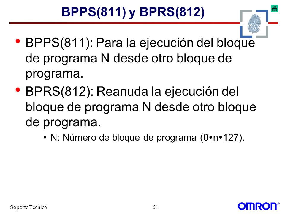 BPPS(811) y BPRS(812) BPPS(811): Para la ejecución del bloque de programa N desde otro bloque de programa.