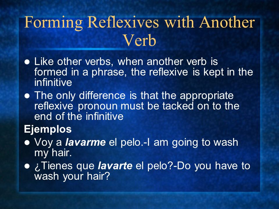 Forming Reflexives with Another Verb