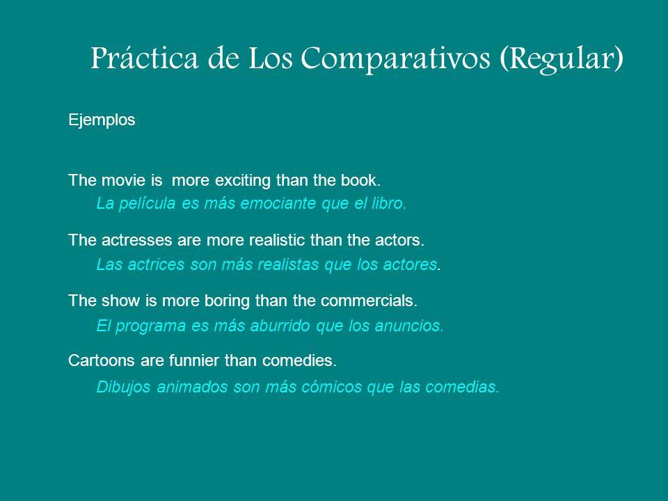 Práctica de Los Comparativos (Regular)