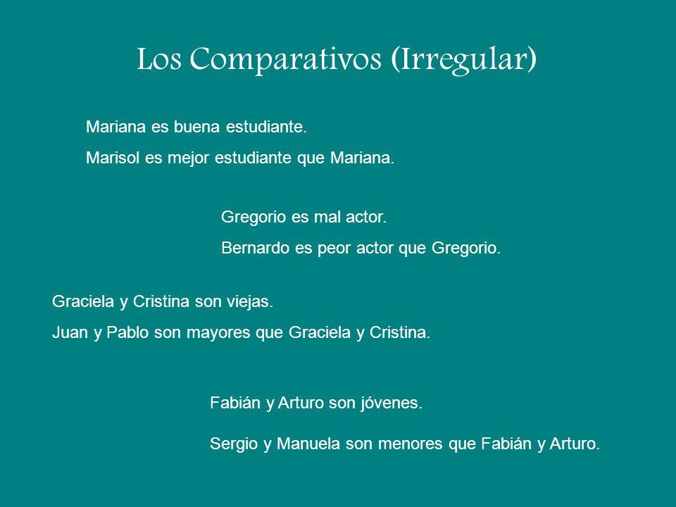 Los Comparativos (Irregular)